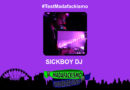 #TestMadafackismo | Sickboy Dj