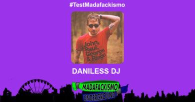 #TestMadafackismo | Daniless Dj