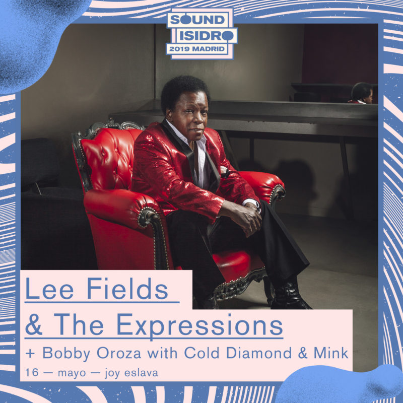 Lee Fields & the Expressions en Sound Isidro 2019